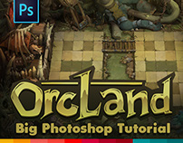 OrcLand | Big Photoshop Tutorial