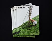BRASILIA No.6 — »On Doing and Not Doing«
