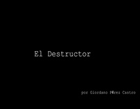 El Destructor