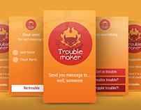 Trouble maker - fun app