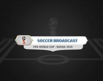Soccer Broadcast - Russia 2018