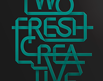 """Two Fresh Creative"" branding"