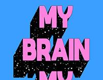 My brain my choice