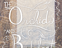 The Orchids and Bodyheat (2014)
