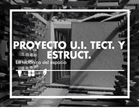 Proyecto U.I Técnica: Tectónica del espacio / ARQU-3849