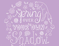 "Lettering ""Spring over your own shadow"""