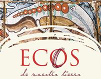 Ecos de Nuestra Tierra- Museum Exhibition