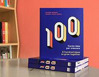100 idee per crescere