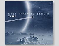 Yarek - Last Train to Berlin