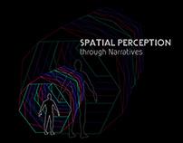 Academic Project -Spatial Perception Through Narrative