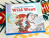 If You Were a Kid In the Wild West - Scholastic