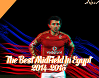 The Best MidField In Egypt Hossam Ghaly