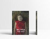 Bill Viola: The Vast