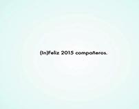 Infeliz 2015. Felicitación Agencia Remo.