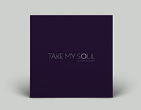 Take My Soul Record Album