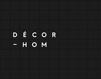Décor-hom | Expérience de marque