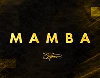 Mamba   Kobe Tribute