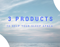 Products To Help Your Sleep Apnea
