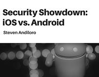 Steven Andiloro | Security Showdown: iOS vs. Android