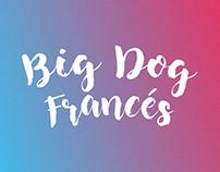 Big Dog Francés