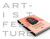 Artist Feature - Curatorial Vol. 1