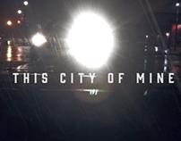 This City of Mine