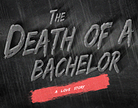 Death Of A Bachelor