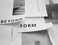 Beyond Form