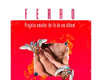 FERRO - Projeto do fã de um álbum (colagem)