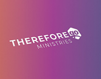 ThereforeGo Ministries