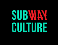 SUBWAY CULTURE | Visual Identity