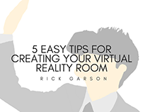 5 Easy Tips For Creating Your Virtual Reality Room