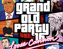 Grand Old Party '16: Loose Cannon Poster