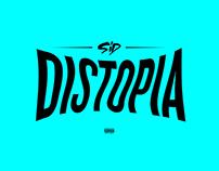Sid - Distopia