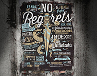 No Regrets - Bands are alive!