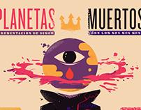 Gig Poster: Planetas Muertos