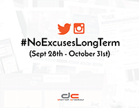 #NoExcusesLongTerm (Sept 28th - October 31st)