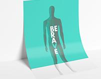 BE BRAVE | CHOOSE US