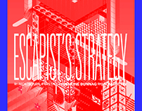 Escapist's Strategy: A Tale of Monsters and Prisons