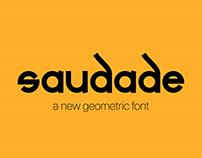 Saudade | Geometric Font