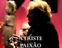 """Documentary """"A Triste Paixão"""""""