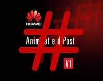 Huawei Animated Post