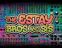THE ESTAY BROS!