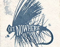 NOWHERE // Get Nowhere.  Fly Fishing Series