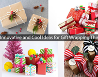 Innovative and Cool Ideas for Gift Wrapping This Christ
