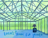 """There's a Room for Growth"""