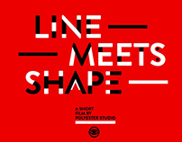 Line Meets Shape