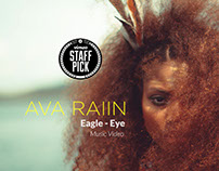 Ava Raiin - Eagle Eye (Official Music Video)