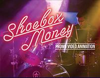 Shoebox Money Animation