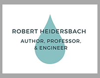 Robert Heidersbach: Author, Professor, & Engineer